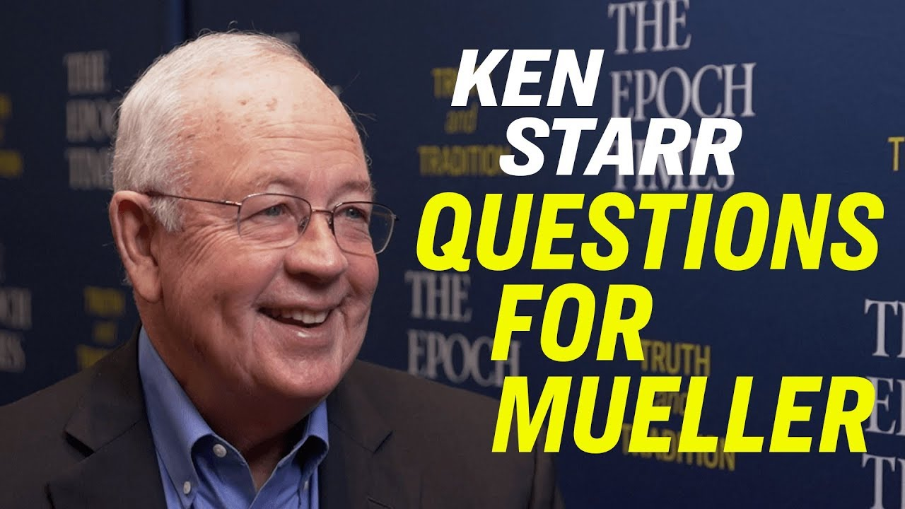 Epoch TImes American Thought Leaders Kenneth Starr: #1 Question For Mueller's Testimony & China