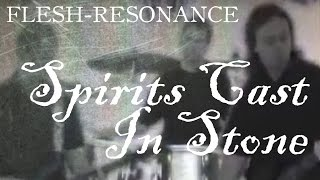 "Flesh-Resonance ""Spirits Cast In Stone"" (official music video)"
