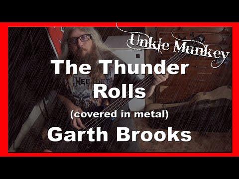 The Thunder Rolls ED IN METAL  Unkle Munkey Garth Brooks