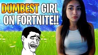 The DUMBEST Girl On Fortnite!! | Trolling Squads