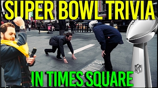 NFL SUPER BOWL TRIVIA AND SKILLS TEST IN TIMES SQUARE