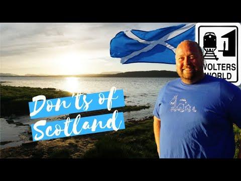 Scotland: The Don'ts Of Visiting Scotland
