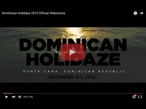 Dominican Holidaze 2015 Official Aftermovie