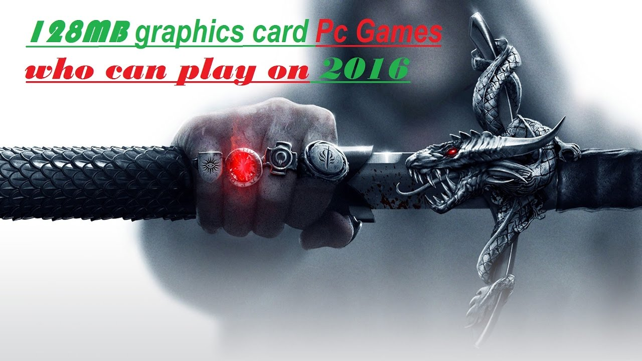 128mb graphics card games free download