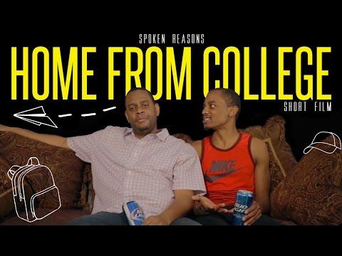 "Spoken Reasons: ""HOME FROM COLLEGE"" (Short Film) [#FCHW]"