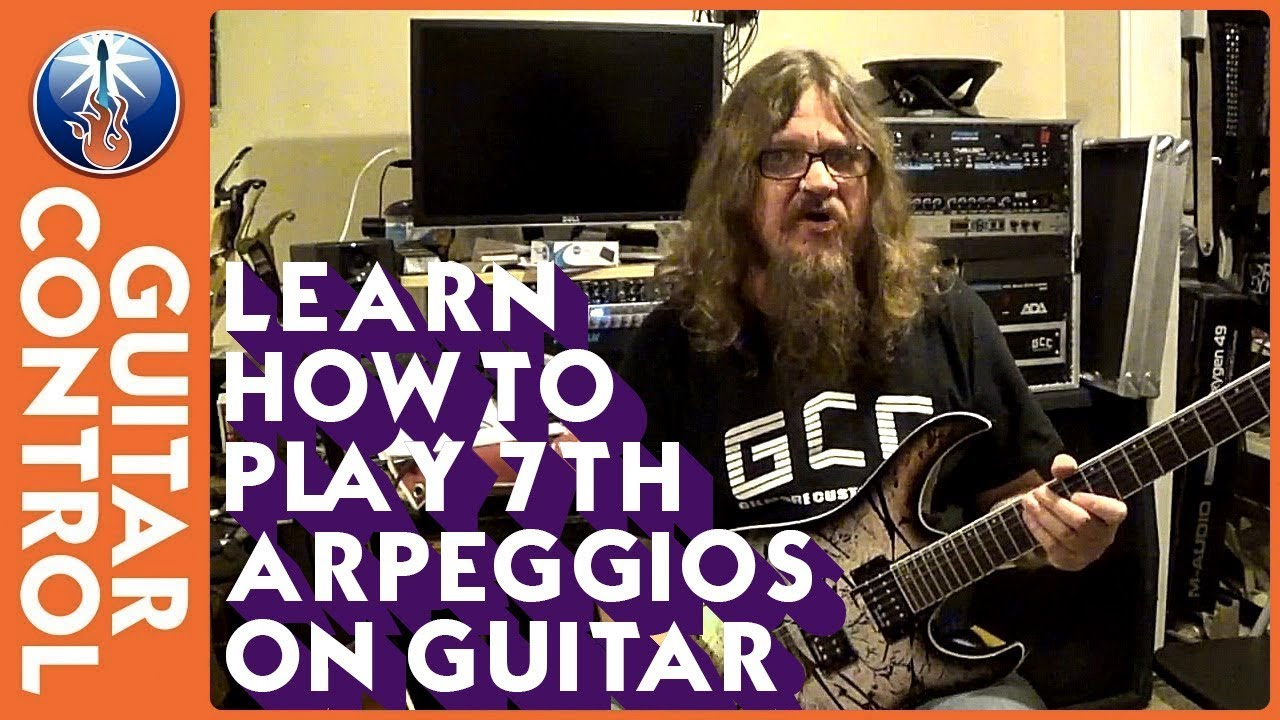 Learn How to Play 7th Arpeggios on Guitar - YouTube