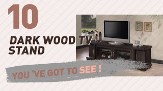 Dark Wood TV Stand // New & Popular 2017