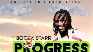 Booba Starr - Progress In Process [Precious Seeds Riddim] October 2017