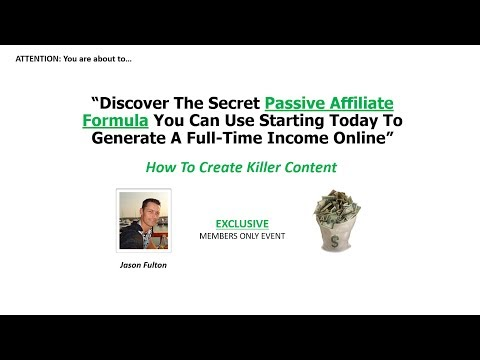 Passive Affiliate Formula - Killer Content