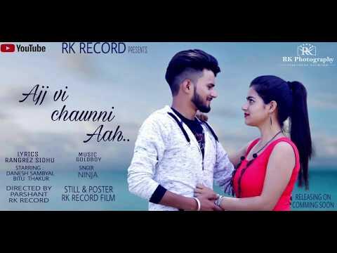 Teaser ! Ajj Vi Chaunni Aah ! Ninja Ft Himanshi Khurana ! Gold Boy ! Rk record