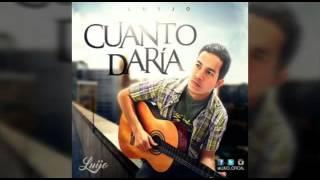 luijo Cuanto Daria