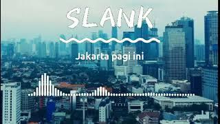 Slank   Jakarta Pagi Ini   video lirik   spectrum