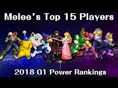 Melee's Top 15 Players in 2018 (Quarter 1 Rankings)