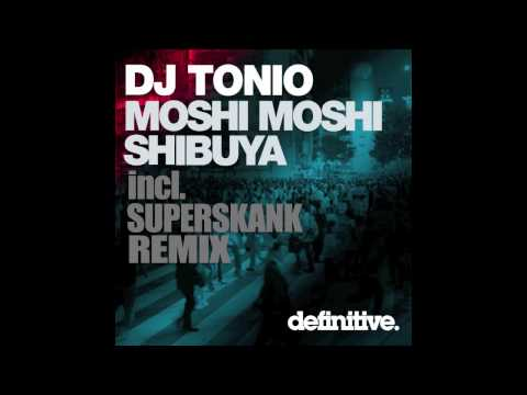 """Moshi Moshi (Original Mix)"" - DJ Tonio - Definitive Recordings"