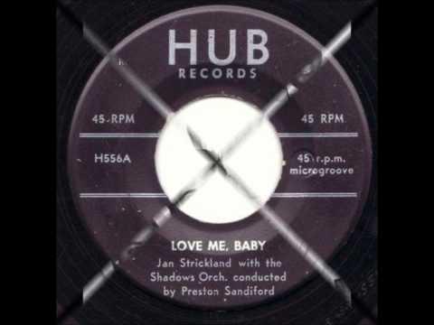 Jan Strickland & Group (Shadows) aka (Lovenotes) - Love Me Baby - Hub 556 - 1955