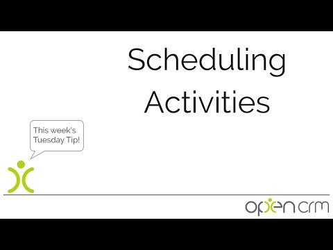 Tuesday Tip - Scheduling Activities in OpenCRM