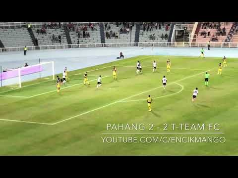 TM PIALA MALAYSIA 2017, PAHANG 3 - 2 T-TEAM FC