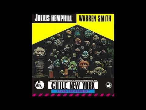 Julius Hemphill & Warren Smith - Chile New York (Full Album)