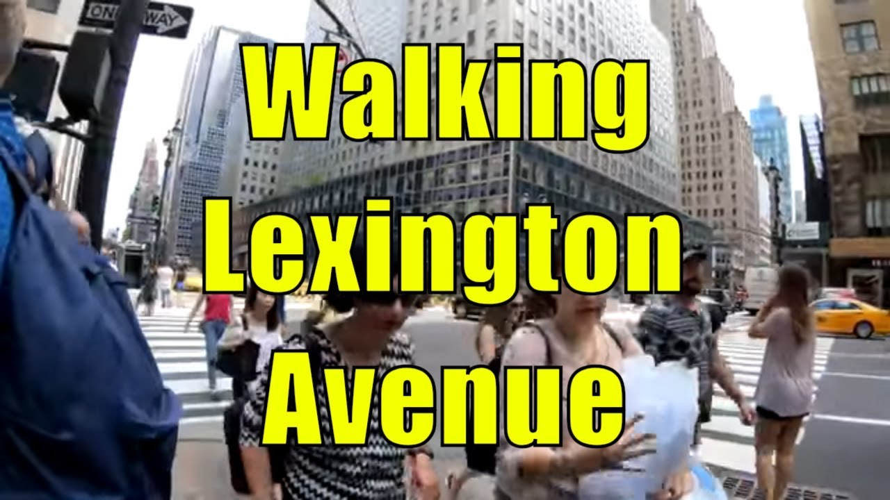 Walking Tour Of Lexington Avenue Manhattan NYC From 59th Street To 14th