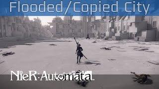 Nier: Automata - 9S Flooded City, Copied City Walkthrough [HD 1080P/60FPS]