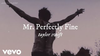 Download Taylor Swift - Mr. Perfectly Fine (Taylor's Version) (From The Vault) (Music Video)