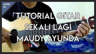 Tutorial Gitar ( Maudy Ayunda - Sekali Lagi ) Untuk Pemula Mp3