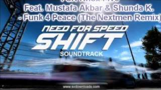 Fort Knox Five Featuring Mustafa Akbar & Shunda K. - Funk 4 Peace (The Nextmen Remix)