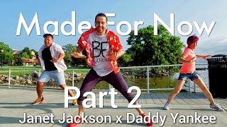 Made For Now - Janet Jackson & Daddy Yankee l Dance Part 2 l CKB Fitness
