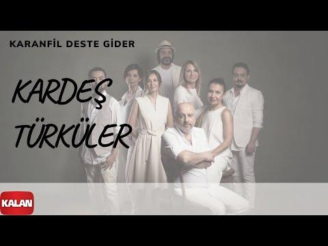 Kardeş Türküler - Karanfil Deste Gider [ Yol © 2017 Kalan Müzik ]
