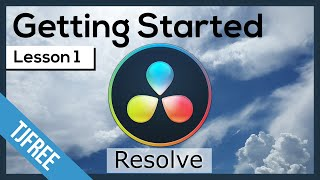 Resolve Lesson 1 - Free Video Editor - Getting Started