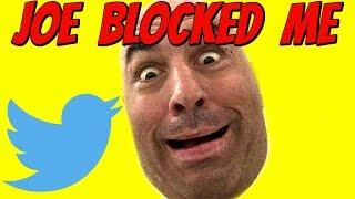 why-angry-joe-rogan-blocked-me