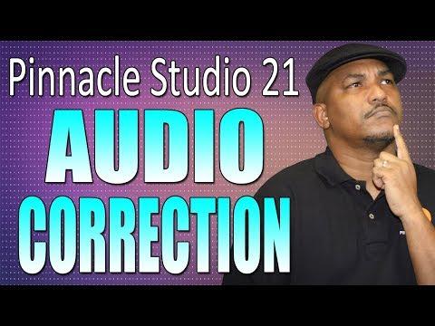 Pinnacle Studio 21 Ultimate   Audio Correction Tutorial - Workflow Series #5