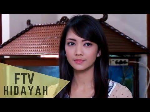 FTV Hidayah 110 - Jangan Rebut Suamiku