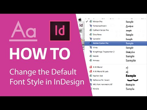 Changing the Default font style in Adobe InDesign CC 2018