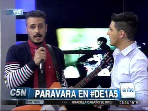 C5N - MUSICA EN VIVO: PARAVARA EN DE 1 A 5