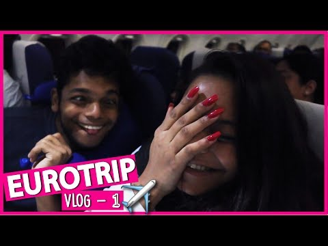 Eurotrip VLOG 1 : Travelling to Our first destination | Airport Shenanigans || Miss Pink Shoes