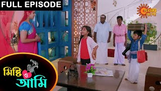 Mishti O Ami - Full Episode | 21 Feb 2021 | Sun Bangla TV Serial | Bengali Serial