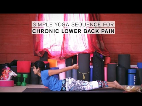 simple yoga sequence for chronic lower back pain  youtube