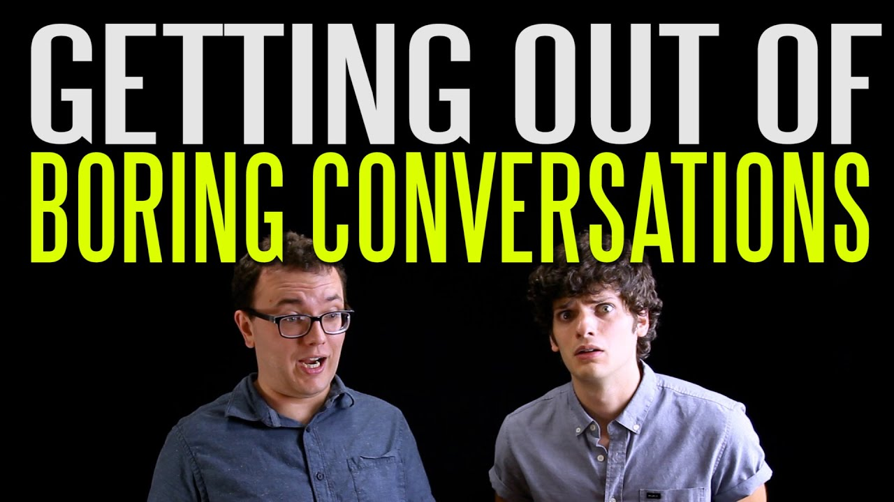 what to do when conversation gets boring