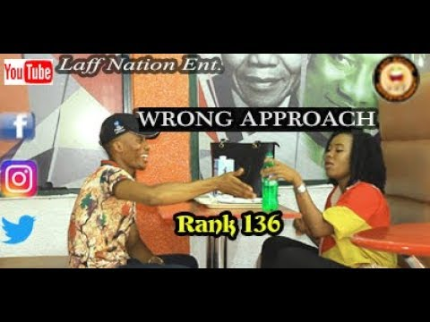 Download WRONG APPROACH (Laff Nation Ent.) (Rank 136)