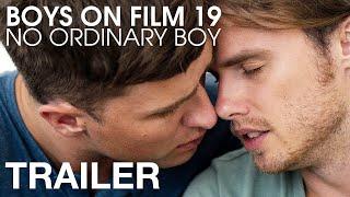 BOYS ON FILM 19: NO ORDINARY BOY - Trailer - Peccadillo