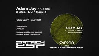Adam Jay - Codes (Patrick DSP Remix)