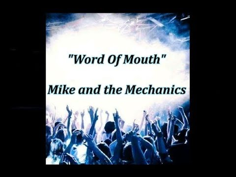 Word Of Mouth - Mike & The Mechanics (lyrics)