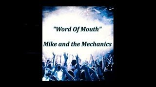Word Of Mouth - Mike & The Mechanics (lyrics)