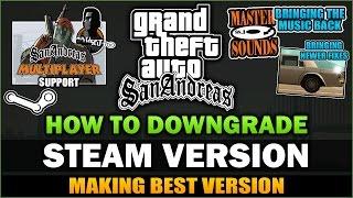 GTA SA - How to Downgrade Steam Version [Tutorial]  - Feat. SpooferJahk [ESP, PT, TRK, KOR Subs]