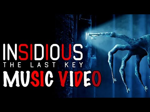 Insidious Chapter 4: The Last Key (2018) Music Video