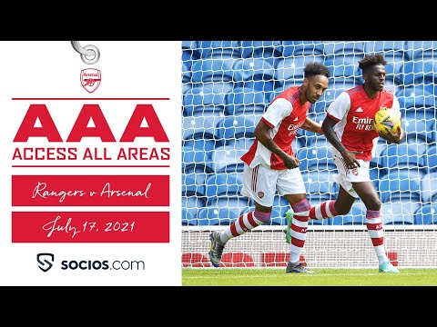ACCESS ALL AREAS | Tavares scores & Tierney returns | Glasgow Rangers vs Arsenal (2-2)