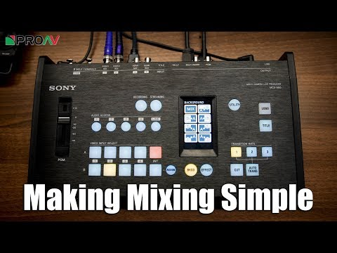 Sony MCX-500 vision mixer overview