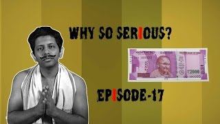 Why So Serious? Ep 17: Modi Ji, Janta Maaf Nahi Karegi