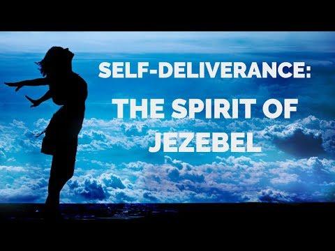 Deliverance From Jezebel | Self-Deliverance Prayers to Break Jezebel Strongholds